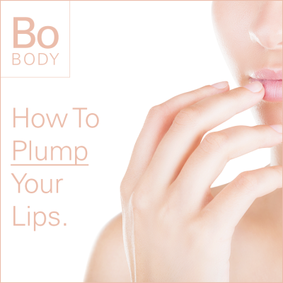 How To Plump Your Lips.